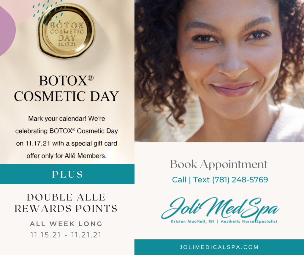 Botox Cosmetic Day with promotions on Botox from Joli Medical Spa
