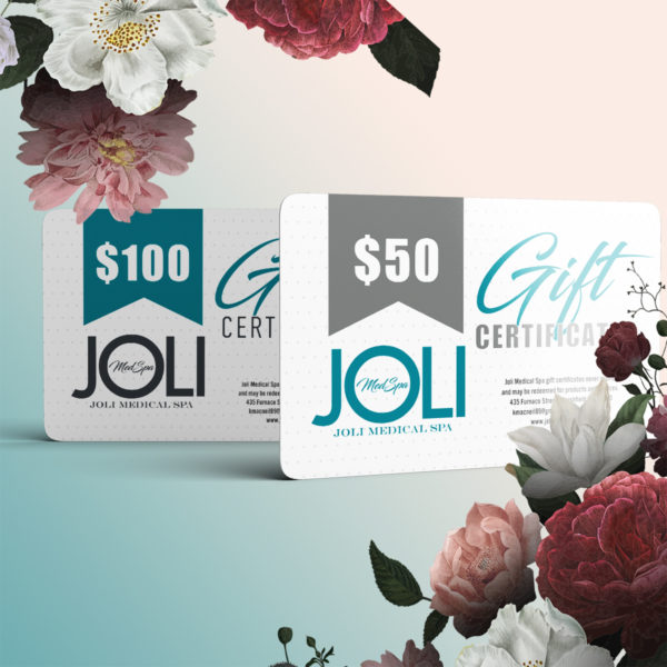 Gift Certificates from Joli Med Spa